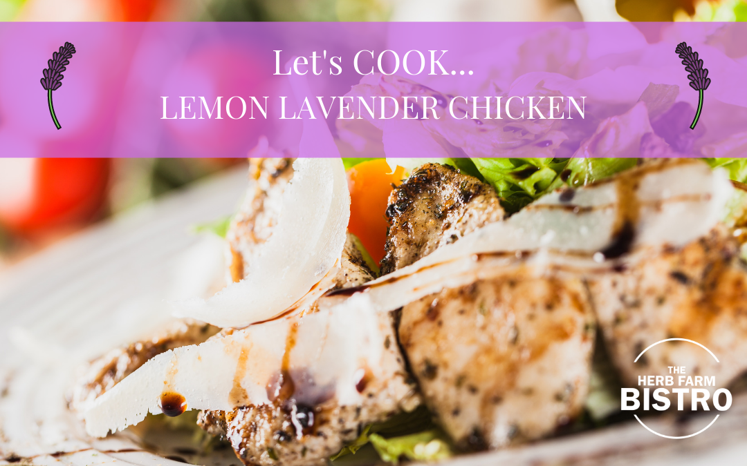 Let's Cook… Lemon-Lavender Chicken