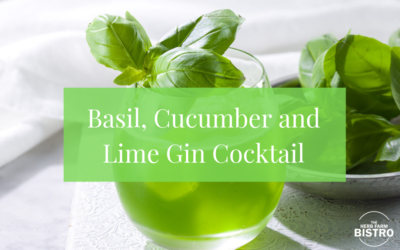 Let's Drink… Basil, Cucumber and Lime Gin Cocktail
