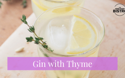 Let's drink… Gin with Thyme 🌿