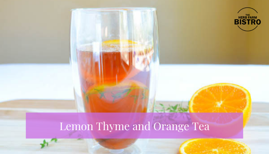 Let's drink… Lemon Thyme and Orange Tea 🌿
