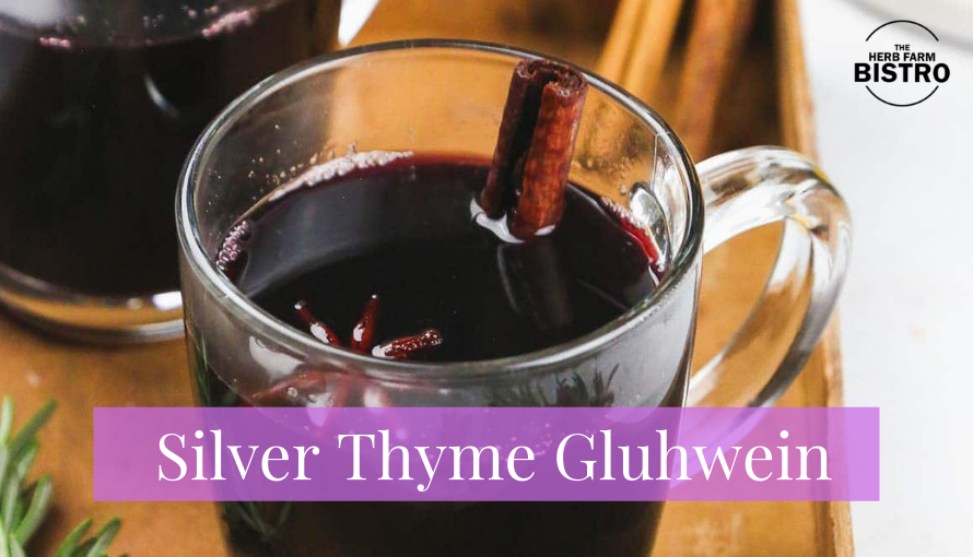 Let's Drink…Silver Thyme Gluhwein 🌿