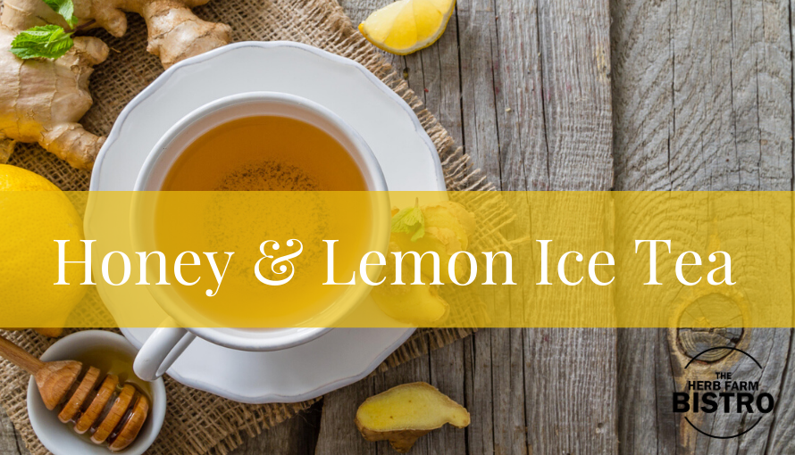 Let's drink… Lemon Verbena & Honey Iced Tea
