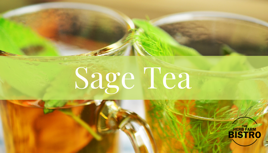 Let's drink… SAGE TEA!
